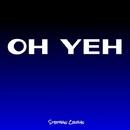 Oh Yeh - Single/Stephan Crown