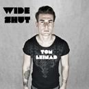 Wide Shut - Single/Tom Leinad