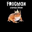 Frogman - Single/Stephan Crown