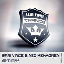 Stay/Sam Vince and Neo Kekkonen