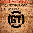 The Tibetan Book of the Dead/Corey Biggs