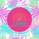 Flagman: Most Played Tracks #1/Oxyenen & Dura & Oziriz & Dawid Web & Infuture & Sokol & Flagman Djs & Joph Wa & Jon Rich & Yell Of Bee & Logarythm & Glasshouse & M Lloyd
