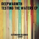 Testing The Waters/Deepwarmth