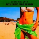 Royal Music Paris Popkomm Sampler 2011 Vol. 2/Royal Music Paris & Dino Sor & Jeremy Diesel & Nightloverz & Pyramid Legends & Various & Elefant Man & Dr H & Brother D