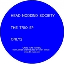 The Trio Ep/Head Nodding Society