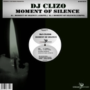 Moment of Silence/Dj Clizo