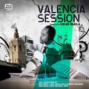 Valencia Session, compiled by Oscar Barila/Various Artist