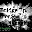 Bridge Ep/Jorge