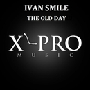The Old Day/Ivan Smile & RRix RRix & Benjamin Storm & David Szurok & Johlin's Dark