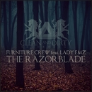 The Razorblade/Furniture Crew