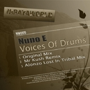 Voices Of Drums/Mr Kush & Nuno E & Alonzo