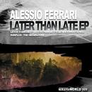 Later Than Late Ep/Glender & Alessio Ferrari