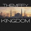 Kingdom - Single/TheMiffy