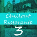 Chillout Ristorante 3/Unghost & Yevgeniy Khon & Vlad-Reh & Cj Matt & ReptileS & Sergio Gray & Mechanika & I-vann & Viktor Iwanov & Influence & Eddwingstone & City in the Sky