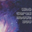 Who Cares About You - Single/Andrew Riqueza