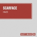 Haze - Single/Scarface