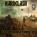 Exterminaiton EP/Hardclash