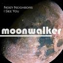 I See You - Single/Noizy Neighbors
