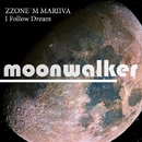 I Follow Dream/Zzone'm Mariiva