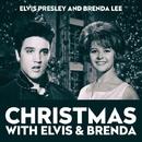 Christmas With Elvis & Brenda/Elvis Presley & Brenda Lee