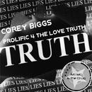 Prolific 4 The Love Truth/Corey Biggs