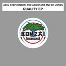 Quality EP/Axel Stephenson, The Assistant and Dr Jones