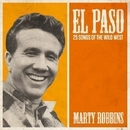 El Paso - 25 Songs Of The Wild West/Marty Robbins