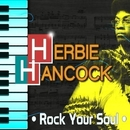 Rock Your Soul/HERBIE HANCOCK