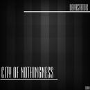 City Of Nothingness/Devastator