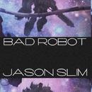 Bad Robot/Jason Slim