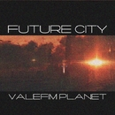 Future City/Valefim Planet