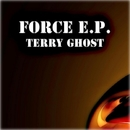 Force E.p./Stephan Crown & Terry Ghost