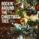 Rockin' Around The Christmas Tree/The Mistletoe Singers