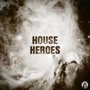 House Heroes/Roman Depthsound & Mr.Theo & Shot & Dj Anton Ostapovich & The Meals & Anton Khlebov & Deil Eight & Mazurenko & Max Ganus & Dmitriy Ruslanoff