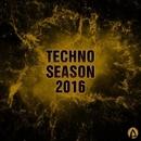 Techno Season 2016/Alex Leader & Magtek & Dendi Mushtaev & Constantine P. & Alex D Project & Dio & Mazurenko & Max Ganus & Lemons Everywhere & DJ 156 BPM & Black Rover & Innerverse