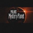 Mystery Planet - Single/Malaris