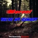 You're My Remedy - Single/Moroni