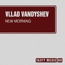 New Morning - Single/Vllad Vandyshev