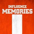 Memories - Single/Influence