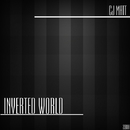 Inverted World/Cj Matt