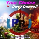 Your Choice/Dirty Denzell