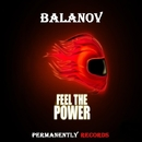 Feel The Power/Balanov