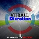 Direction - Single/Vitrall