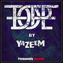 Dope - Single/YAZEEM