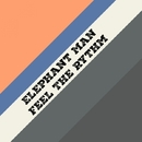Feel The Rythm - Single/Elephant Man