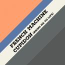 Cupidon (Bring Me To Life) - Single/French Machine