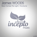 Here Comes The Light/James Woods