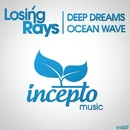 Deep Dreams/Losing Rays