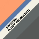 Don't Be Scared - Single/Swedn8