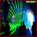 Neon Musik 2/Vegim & Gabeen & Mikael Pfeiffer & DCibel & Ness & Rasmus Hedlund & Edit Select & Caiano & F Red